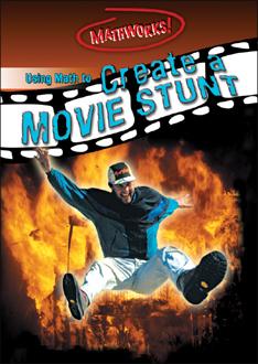 Using Math to Create a Movie Stunt