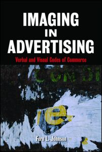 cover of Imaging in Advertising: Verbal and Visual Codes of Commerce