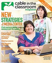 Cable in the Classroom Magazine | October 2006 | New Strategies in the Media Center