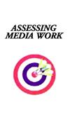 assessing media work