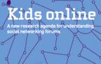 Kids Online: A new research agenda for understanding social networking forums
