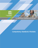 ICT competency standards for teachers: competency standards modules