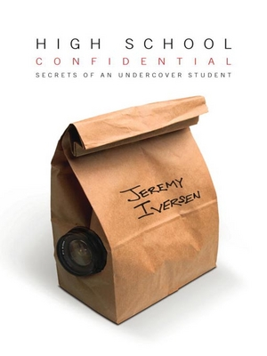 High School Confidential: Secrets of an Undercover Student ebook cover